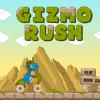 Gizmo rush